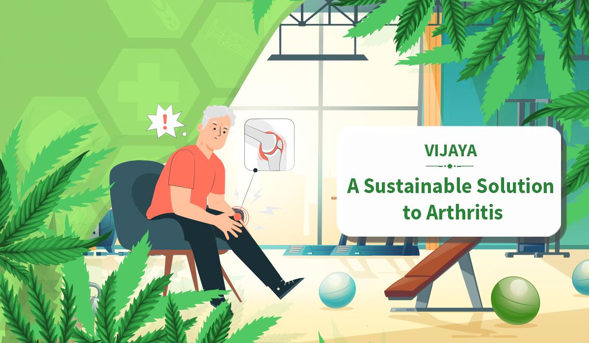 Vijaya - A Sustainable Solution to Arthritis